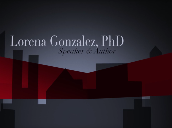 Lorena Gonzalez Phd: Speaker Promo Video